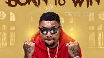 Oritse Femi - Born To Win mp3