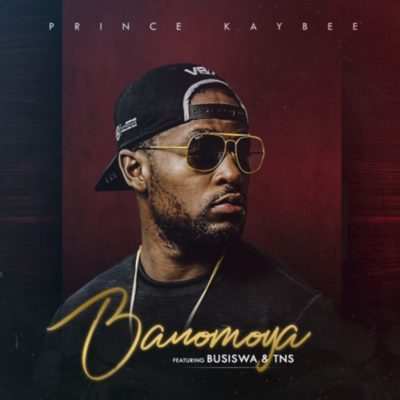 Prince Kaybee - Banomoya ft. Busiswa & TNS