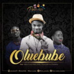 Pmadox – Oluebube ft. Nkechi & Kelar Thrillz [New Song] | @iam_pmadox
