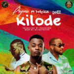 Pryme ft. Peruzzi & Davido – Kilode [New Music]