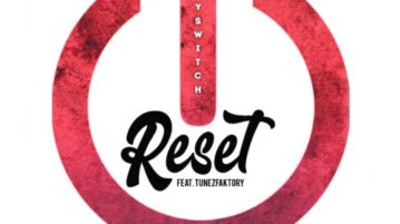 "Kayswitch – ""Reset"" ft. TunezFaktory mp3"