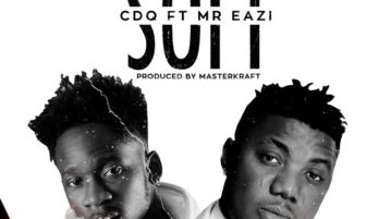 CDQ - Soft ft. Mr Eazi mp3