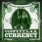 DJ Cuppy – Currency ft. L.A.X [New Music]