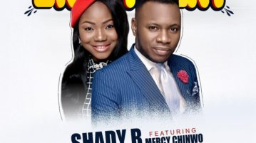 Shady B - Enjoyment ft. Mercy Chinwo