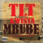 TLT – Mbube ft. Kwesta [New Song]