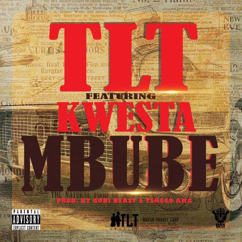 TLT Mbube ft. Kwesta