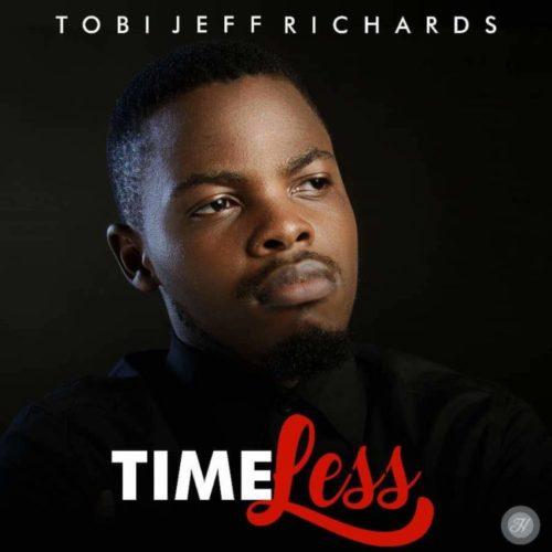 Tobi Jeff Richards - Timeless