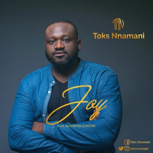 Toks Nnamani - Joy