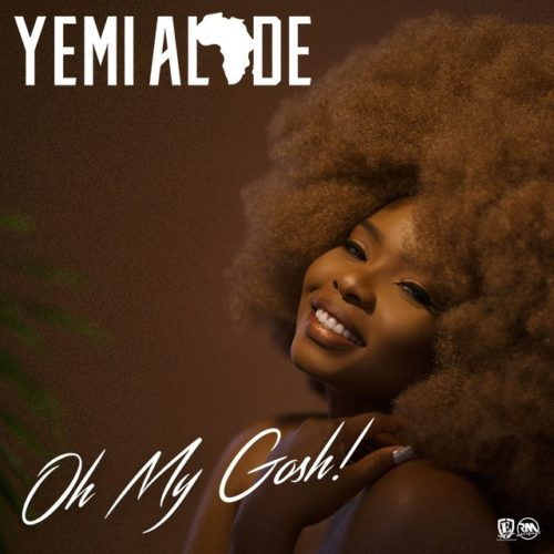 Yemi-Alade-–-Oh-My-Gosh-Mp3-download