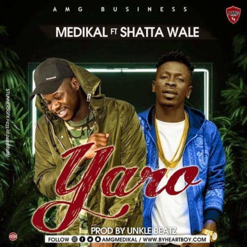 Medikal - yaro ft. Shatta Wale download mp3