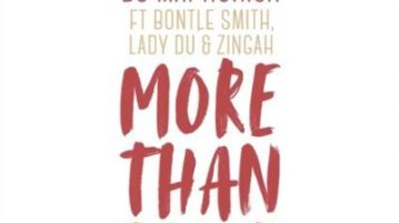 DJ Maphorisa - More Than That ft. Bontle Smith, Lady Du, Zingah