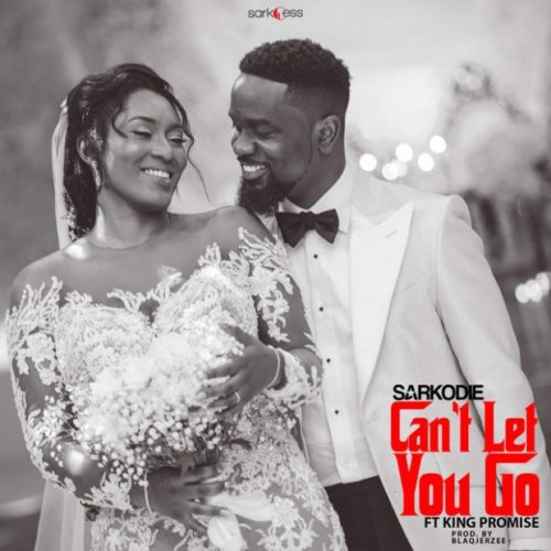 Sarkodie – Can't Let You Go ft. King Promise mp3
