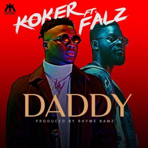 Koker - daddy ft. Falz mp3
