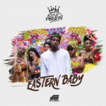 King Perryy – Eastern Baby [New Music]