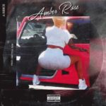 A-Reece – Amber Rose [New Song]