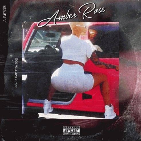 A-Reece - Amber Rose