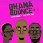Ajebutter22 – Ghana Bounce (Remix) ft. Mr Eazi & Eugy [New Music]