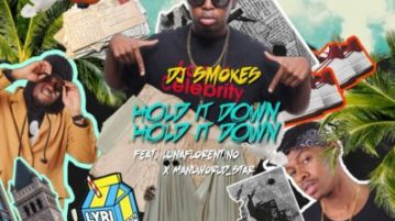 DJ Smokes - Hold It Down ft. Manu Worldstar & Luna Florentino
