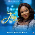 De-Ola – Joy [New Song] | @ifeoyindeola