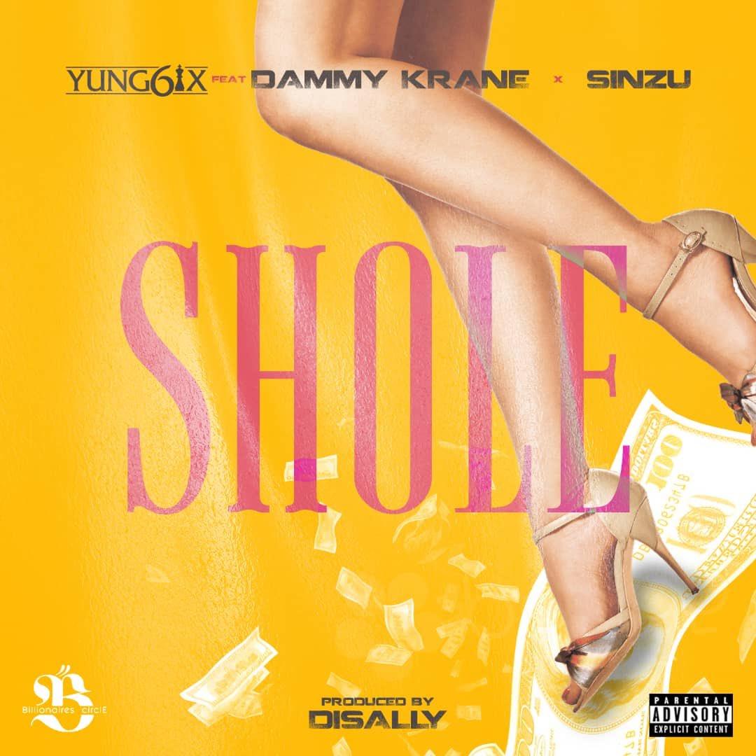 Yung6ix - Shole ft. Dammy Krane & Sinzu mp3 download