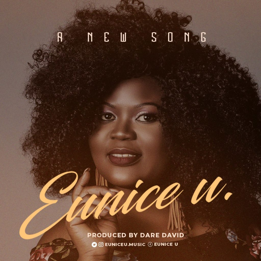 Eunice U - A New Song