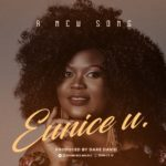 Eunice U – A New Song [New Song] | @euniceumusic