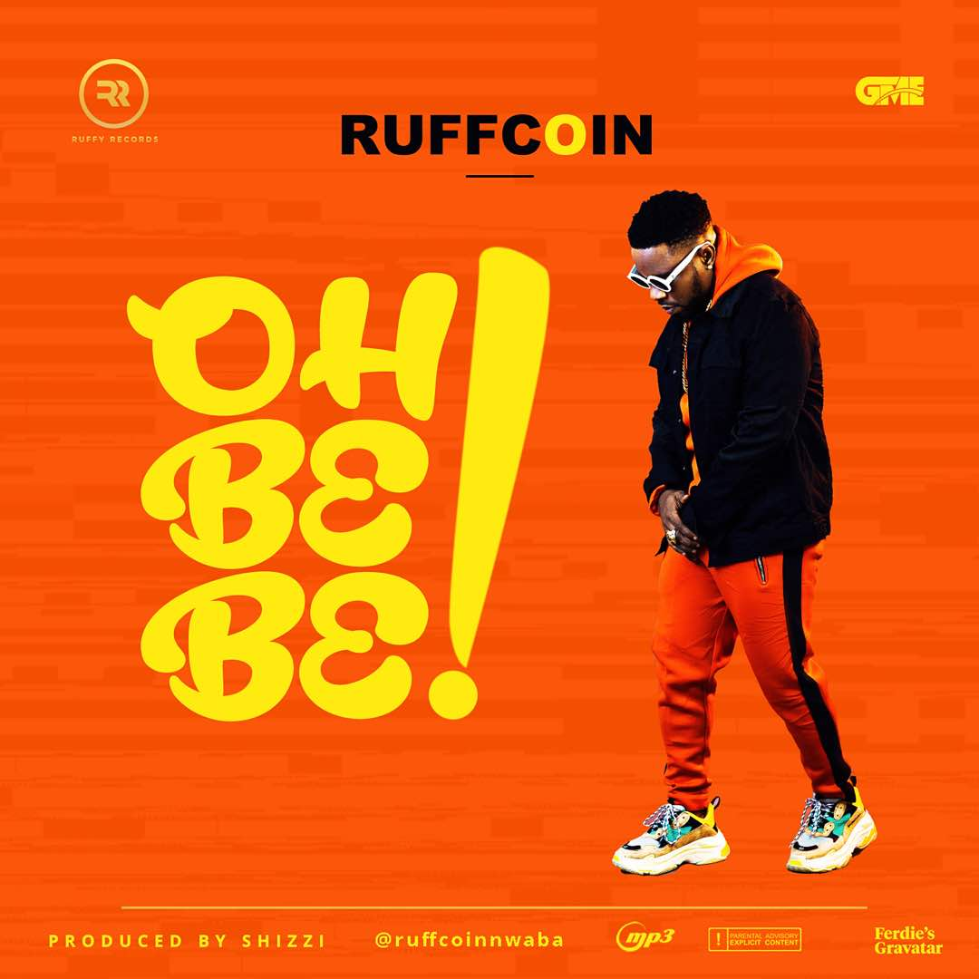 Ruffcoin oh bebe mp3 download