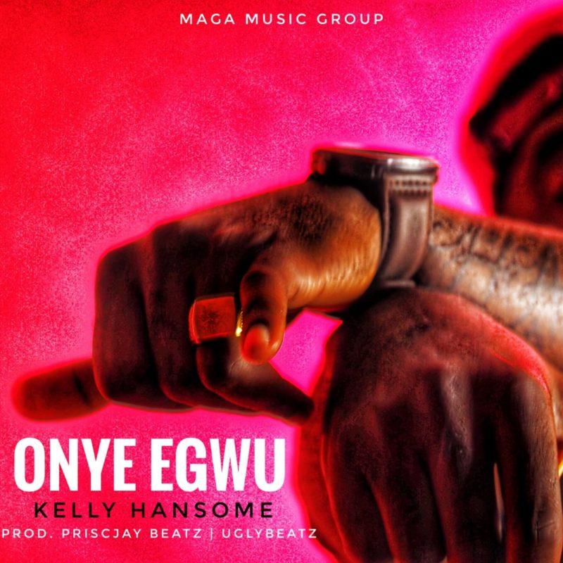 Kelly Handsome Onye Egwu mp3
