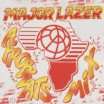 Major Lazer ft. Mr. Eazi X Raye – Tied Up [New Music]