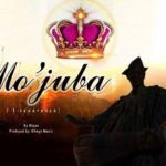 Mojee – Mo'Juba [New Song]