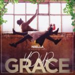Niiella – Your Grace ft. Emmanuel Smith [New Song] | @niiellaofficial @emmanuelsmith_