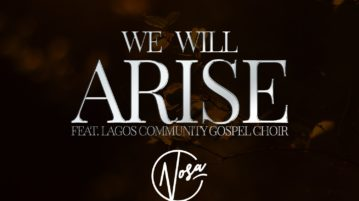 Nosa - We Will Arise