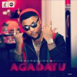 Oritse Femi – Agadatu [New Music]