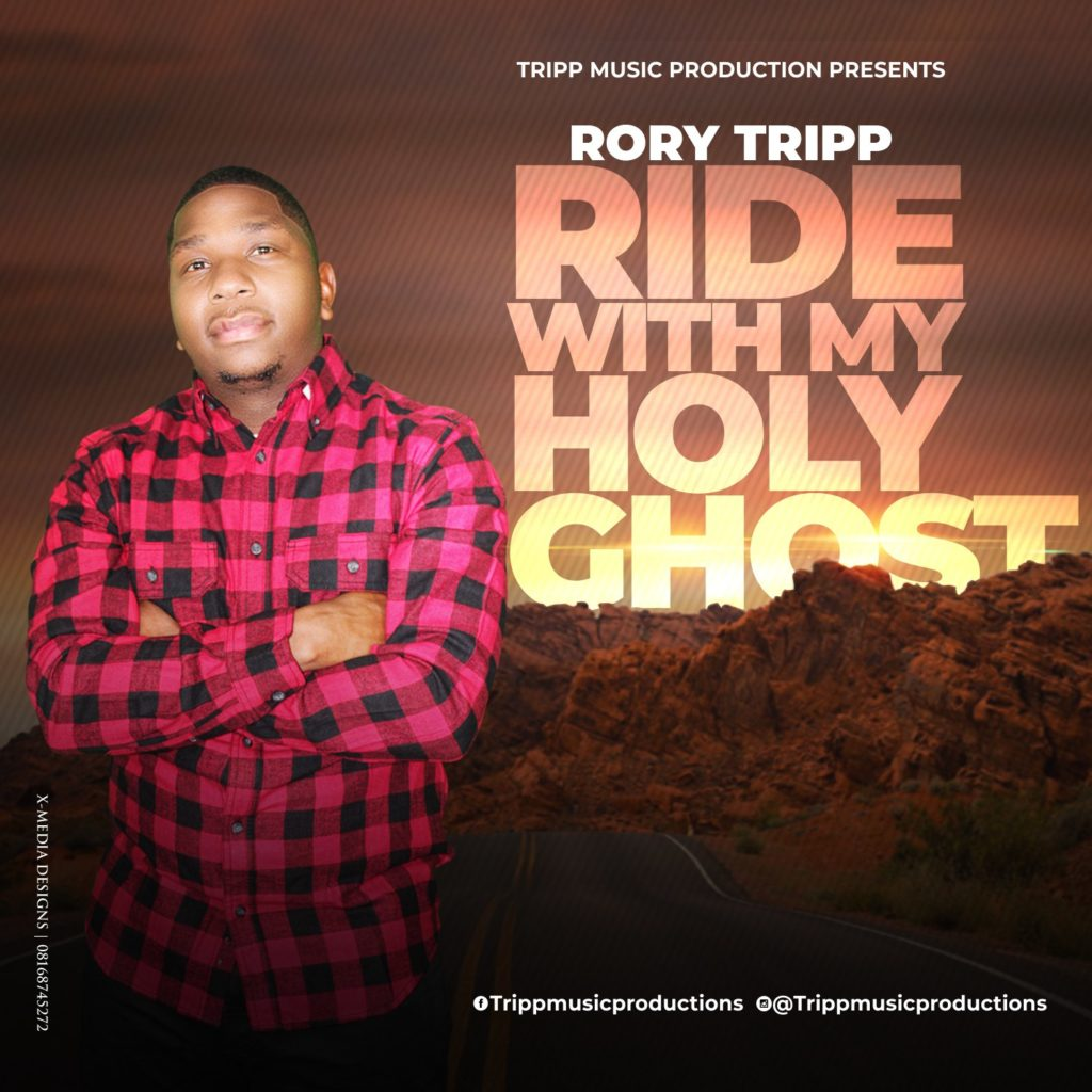 Rory Tripp Ride With My Holy Ghost