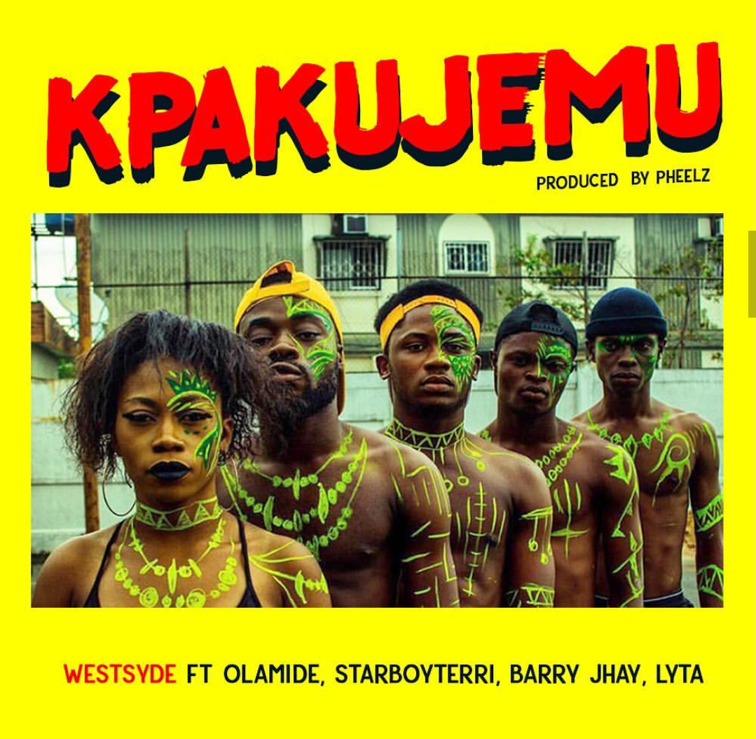 Westsyde Ft Olamide, Terri, Barry Jhay & Lyta – Kpakujemu mp3