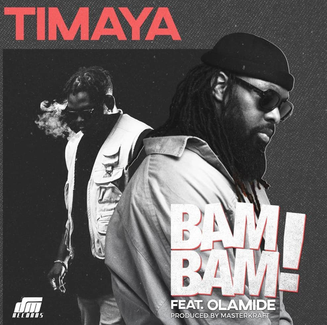 Timaya - Bam Bam ft. Olamide mp3 download