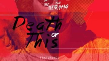 Solo & BETR GANG - Death or This ft. Ginger Trill, HHP & KT