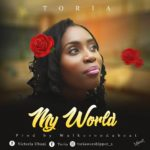Toria – My World [New Song] | @toriaworshipper