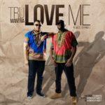 Tru Mantra – Love Me [New Song] | @trumantramusic