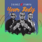 2Kingz x Iyanya – Your Body [New Video]