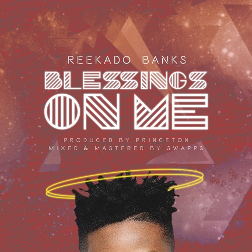Reekado Banks - Blessings On Me mp3