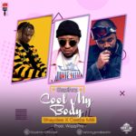Gspihrz – Cool My Body ft. Shaydee & Ceeza Milli [New Music]