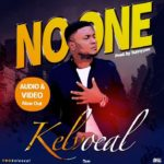 Kelvocal – No One [New Music + Video] | @kelvocal