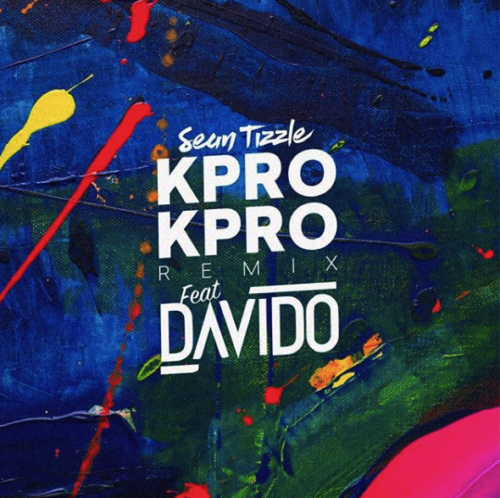 Sean Tizzle kpro kpro (remix) ft. Davido