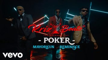 Krizbeatz Poker ft Reminisce & Mayorkun