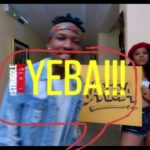 Efe – Yeba [New Video]