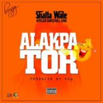 Shatta Wale – Alakpator [New Music]