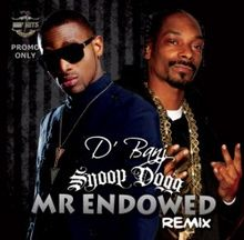 D'banj - mr Endowed (remix) ft. Snoop Dogg