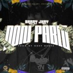 Barry Jhay – Don Pablo [New Music]