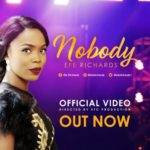 Efe Richards – Nobody [New Song+Video] | @eferichards1